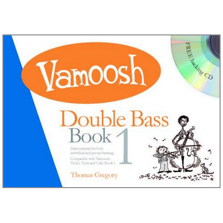 Gregory, T.: Vamoosh Double Bass Book 1 (+CD)