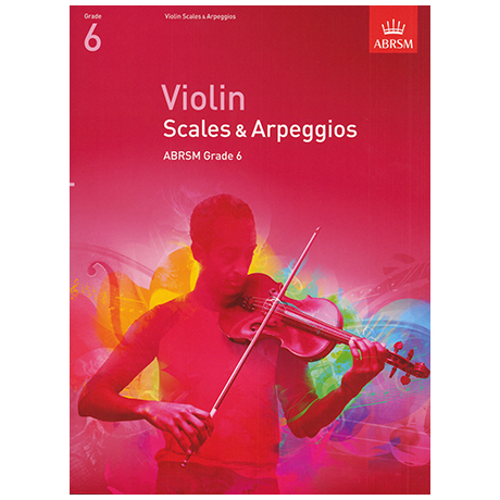 ABRSM: Violin Scales And Arpeggios – Grade 6 (From 2012)