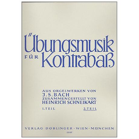 Schneikart, H.: Bach: Übungsmusik Heft 2