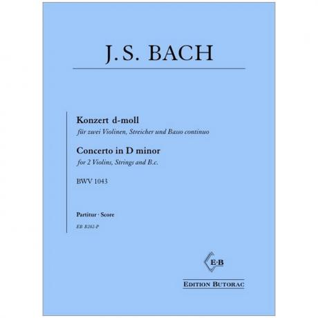 Bach, J. S.: Konzert für 2 Violinen BWV 1043 d-Moll