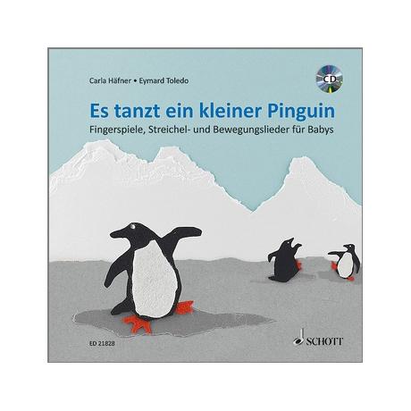 Carla Häfner: Es tanzt ein kleiner Pinguin (+CD)
