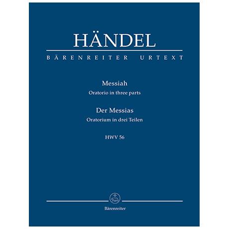Händel, G. F.: Messiah (Der Messias) HWV 56 – Oratorium in drei Teilen