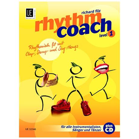 Filz, R.: Rhythm Coach Bd.1 (+CD)