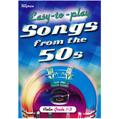 Easy to play: Songs from the 50's Violin Grade 1-3