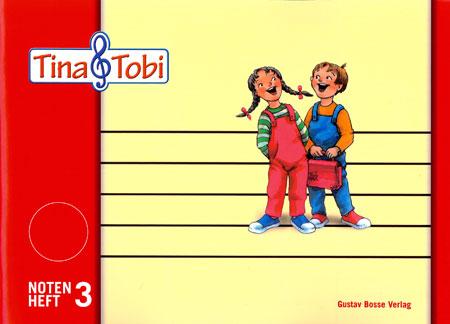 Tina und Tobi : Notenheft 3