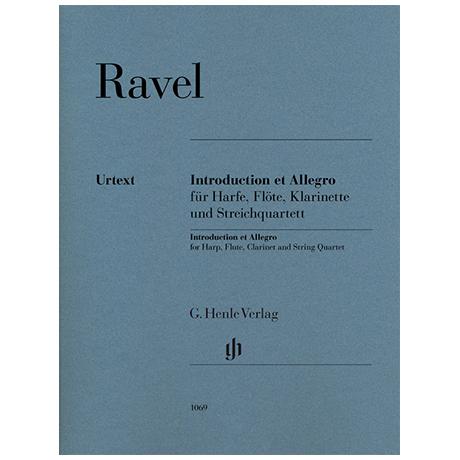 Ravel, M.: Introduction et Allegro für Harfe, Flöte, Klarinette und Streichquartett
