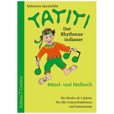 Apostolidis, K: Tatiti der Rhythmusindianer