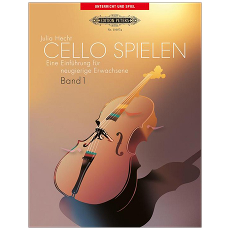 Hecht, J.: Cello spielen Band 1
