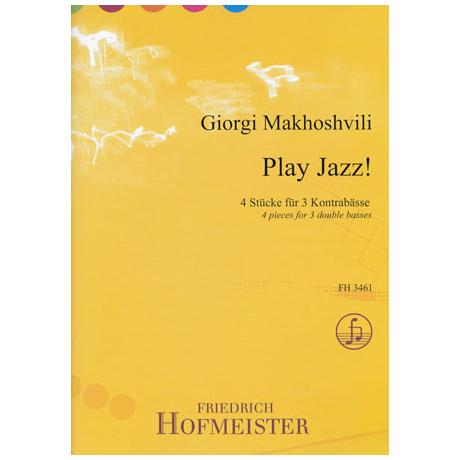 Makhoshvili, G.: Play Jazz!