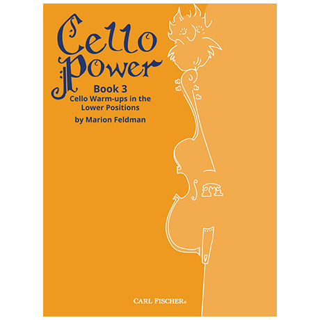 Feldman, M.: Cello Power Book 3 – Warm-Ups in the Lower Positions