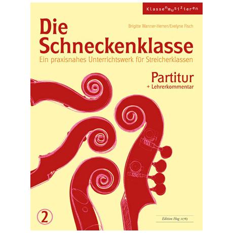 Wanner-Herren, B./Fisch, E.: Die Schneckenklasse Band 2