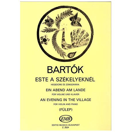 Bartók, B.: Ein Abend am Lande
