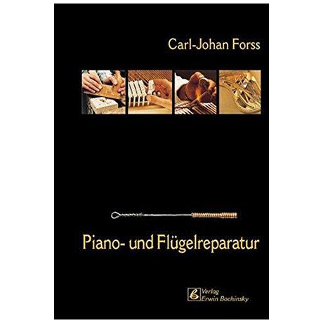 Forss, C.: Piano- und Flügelreparatur