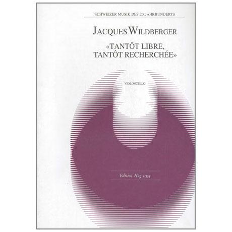 Wildberger, J.: Tantôt libre, tantôt recherchée
