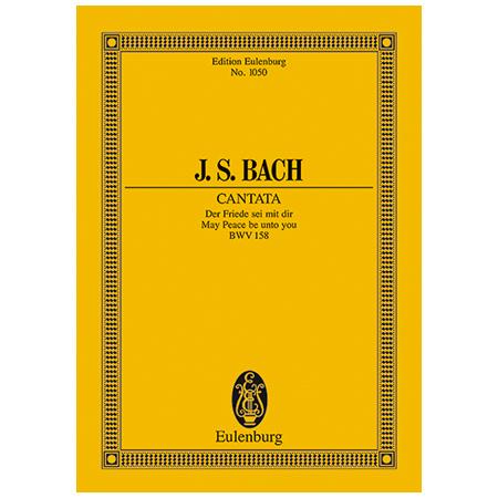 Bach, J. S.: Kantate BWV 158 »Kantate zum 3. Ostertag«