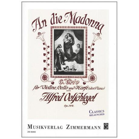 Oelschlegel, A.: An die Madonna Op.144