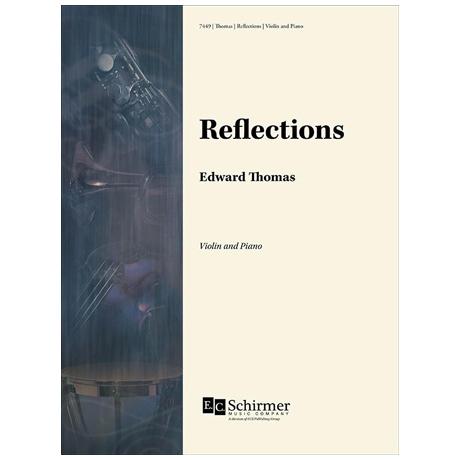 Thomas, E.: Reflections