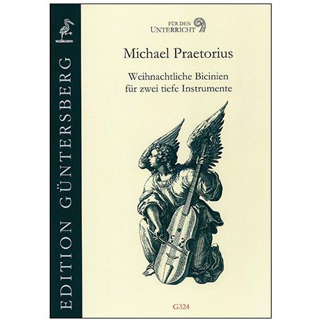 Praetorius, M.: Weihnachtliche Bicinien für zwei tiefe Instrumente
