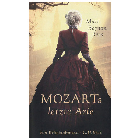 Beynon Rees, M.: Mozarts letzte Arie