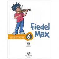 Holzer-Rhomberg, A.: Fiedel-Max 6 für Violine (+Online Audio)