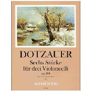 Dotzauer, J. J. F.: Sechs Stücke für drei Violoncelli op. 104