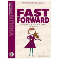 Colledge, K. & H.. Fast Forward for Violin (+CD)