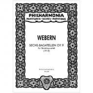 Webern, A.: 6 Bagatellen Op. 9 (1913)