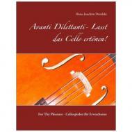 Dezelski, H.-J.: Avanti Dilettanti Lasst – das Cello ertönen!