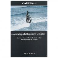 """Flesch, C.: """"... und spielst du auch Geige?"""""""