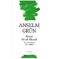 Grün, A.: Meine Musik-Rituale – Wie Musik uns verwandelt