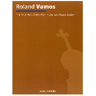 Vamos, R.: The Violinist's Daily Warm-Ups and Scale System