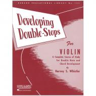 Whistler, H. S.: Developing Double Stops For Violin