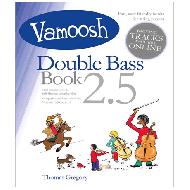 Vamoosh Double Bass Book 2.5 (+Online Audio)