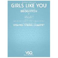 Bridgerton – Girls Like You von Maroon 5