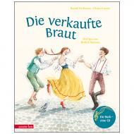 Herfurtner, R./Unzner, Ch.: Die verkaufte Braut (+Audio-CD)