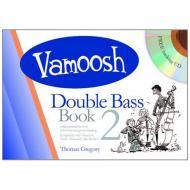 Gregory, T.: Vamoosh Double Bass Book 2 (+CD)