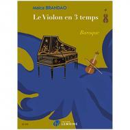 Brandau, M.: Le violon en 3 temps – Baroque