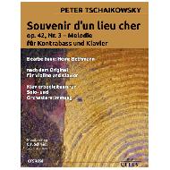 Tchaïkovski, P.: Souvenir d'un lieu cher Op. 42 Nr. 3 Melodie