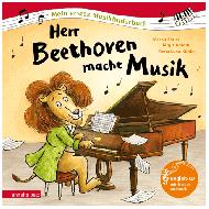 Simsa, M.: Herr Beethoven macht Musik (+CD)