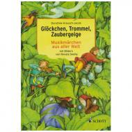 Glöckchen, Trommel, Zaubergeige (D. Kreusch-Jakob)
