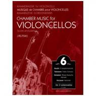 Kammermusik für Violoncelli Band 6